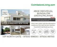 coimbatore -Newly Built 4BHK INDIVIDUAL  BUNGALOW @ VIP NORTH GATE KOVILPALAYAM FOR SALE