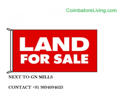 coimbatore -LAND FOR SALE NEXT TO GN MILLS