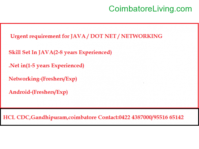 coimbatore - urgent requirement for JAVA/.NET/Networking - 1/1